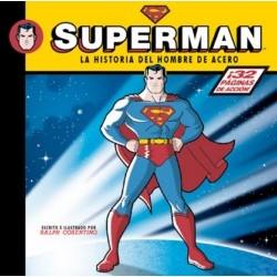 Superman. La historia del...
