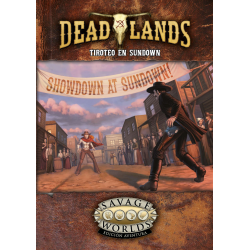 Tiroteo en Sundown. DeadLands