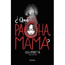 Lola Vendetta ¿Qué Pacha...
