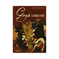 Goya, lo sublime terrible